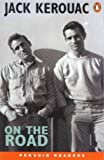 Jack Kerouac On the Road (Penguin ELT Readers: Level 5: 2300 Words)
