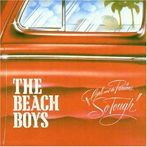 Beach Boys - Carl And The Passions: So Tough/Holland - Zortam Music