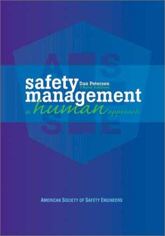 Safety Management: A Human Approach