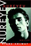 img - for Nureyev: His Life Part 1 Of 2 book / textbook / text book