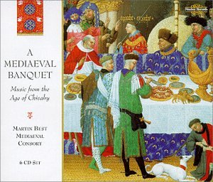 A Mediaeval Banquet: Music from the Age of Chivalry