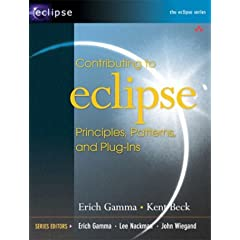 Contributing to Eclipse: Principles, Patterns, and Plug-Ins (Eclipse Series)