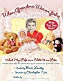 When Grandma Was a Girl .: What Her Life Was Like As a Child (0743236947) by Lansky, Bruce