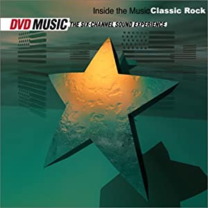 Inside the Music: Classic Rock [DVD AUDIO]