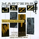 echange, troc Various Artists - Masters of Jazz 6: Male Vocal Classics