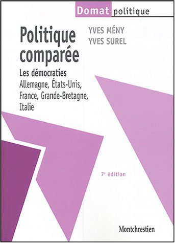 Politique comparée : Les démocraties : Allemagne, Etats-Unis, France, Grande-Bretagne, Italie