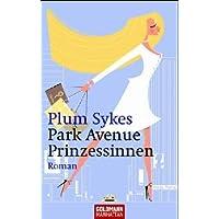Park Avenue Prinzessinnen: Roman