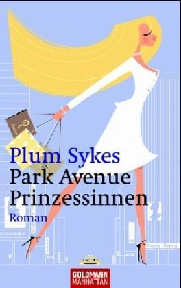 park-avenue-prinzessinnen-roman