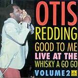 echange, troc Otis Redding - Good to Me