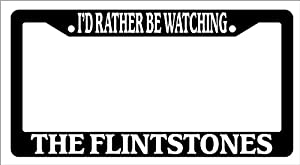 Black License Plate Frame I'd Rather Be Watching The Flintstones Auto Novelty Accessory from WOW Gifts, LLC