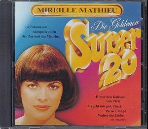Mireille Mathieu - Die Goldenen Super 20 (Deutche Collection) - Zortam Music