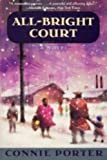 All-Bright Court (0060974982) by Porter, Connie
