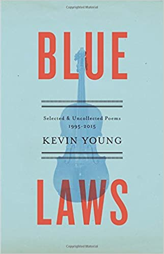 Cover of Blue Laws, by Kevin Young