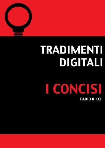 Tradimenti Digitali I Concisi PDF