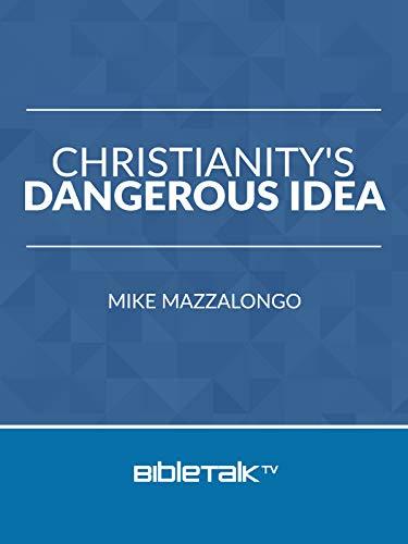 Christianity's Dangerous Idea on Amazon Prime Video UK