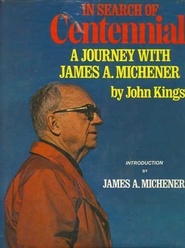 In Search of Centennial: A Journey with James A. Michener (James Michener Centennial compare prices)