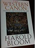 The Western Canon: The Books and School of the Ages (0151957479) by Harold Bloom