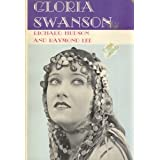 Gloria Swanson, ~ Richard M. Hudson