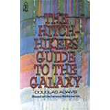 The Hitchhiker's Guide To The Galaxyby Douglas Adams