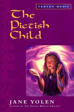 The Pictish Child (Tartan Magic)