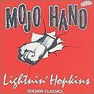 Mojo Hand - Golden Classics