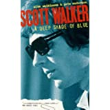 Scott Walker: Deep Shade of Blueby Mike Watkinson