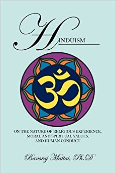 Hinduism: On the Nature of Religious Experience, Moral and Spiritual Values, and Human Conduct price comparison at Flipkart, Amazon, Crossword, Uread, Bookadda, Landmark, Homeshop18