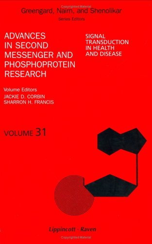 Signal Transduction in Health and Disease, Volume 31 (Advances in Second Messenger and Phosphoprotein Research)