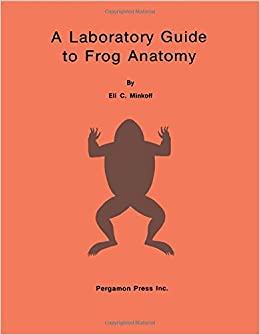 laboratory guide to frog anatomy eli c. Black Bedroom Furniture Sets. Home Design Ideas