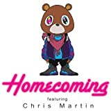 Homecoming ((Edited)) [feat. Chris Martin] [Clean]