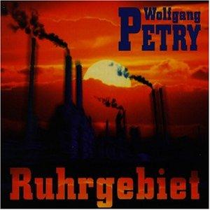 Wolfgang Petry - Ruhrgebiet - Zortam Music