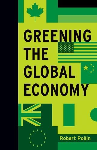 Greening the Global Economy (Boston Review Books)