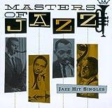 echange, troc Various Artists - Masters of Jazz 7: Jazz Hit Singles