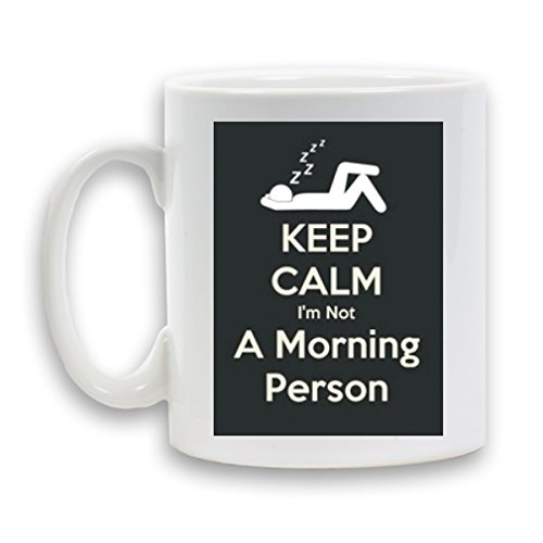 keep-calm-im-not-a-morning-person-designed-mug-ceramic-11oz-heavy-funny-novelty-gift-white-coffee-te