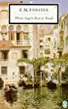 Where Angels Fear to Tread (Twentieth Century Classics)
