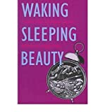 img - for [(Waking Sleeping Beauty: Feminist Voices in Children's Books)] [Author: Roberta Seelinga Trites] published on (August, 1997) book / textbook / text book