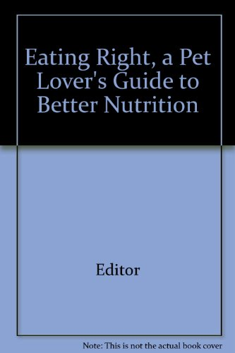 eating-right-a-pet-lovers-guide-to-better-nutrition