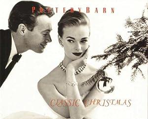 Pottery Barn - Classic Christmas