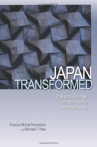 Japan Transformed: Political Change and Economic...