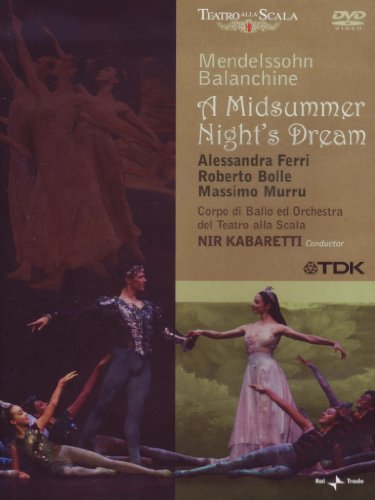 Mendelssohn: Midsummer Nights Dream [DVD] [2006]