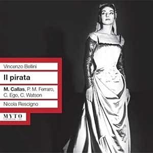 Bellini: Il Pirata (Gesamtaufnahme)