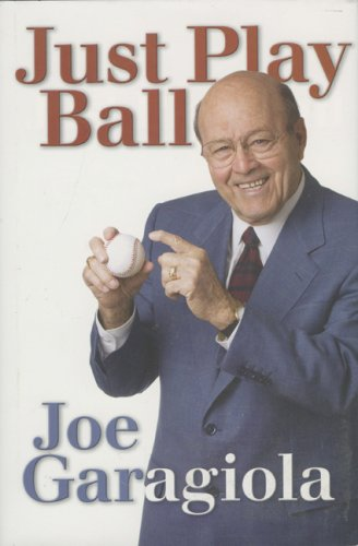 Just Play Ball, Joe Garagiola