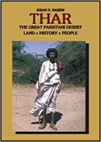 Thar: The Great Pakistani Desert: Ihsan H. Nadiem: 9789693512441