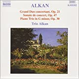 Grand duo concertant op.21 / Sonate de concert op.47 / Trio pour piano op.30