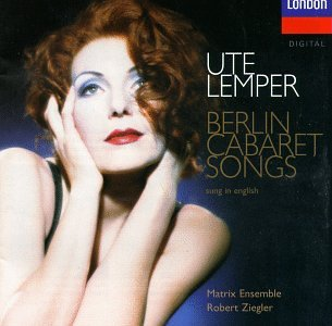 Ute Lemper - Berlin Cabaret Songs