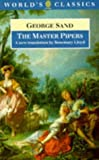 The Master Pipers (Oxford World's Classics) (019283097X) by Sand, George