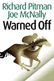 img - for Warned Off (The Eddie Malloy Series) book / textbook / text book