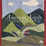 American Angels Songs Of Hope by Anon...
