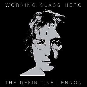 Working Class Hero/The Definitive Lennon [2 CD]
