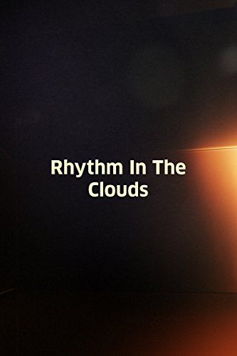 Rhythm in the Clouds